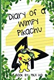 Pokemon Diary of a Wimpy Pikachu Book 4: Legend of the Shamans (Ultimate Pokemon Books) (Volume 4)