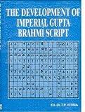 The development of imperial Gupta Brahmi script (Heritage of ancient India)
