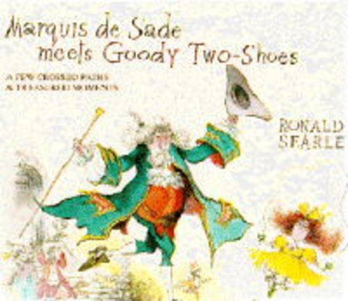 Marquis de Sade Meets Goody Two-shoes