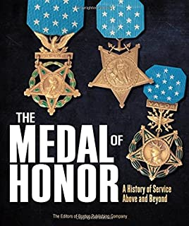Medal of Honor: Portraits of Valor Beyond the Call of Duty: Peter ...