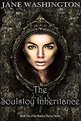 The Soulstoy Inheritance (Beatrice Harrow Series Book 2)