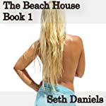 The Beach House: A BDSM Fantasy (Inside The Mind of a Deviant) | Seth Daniels