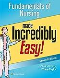 Fundamentals of Nursing Made Incredibly Easy!, Lippincott  Williams & Wilkins, 1451194242
