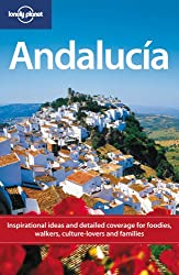 Andalucia (Lonely Planet Country & Regional Guides)
