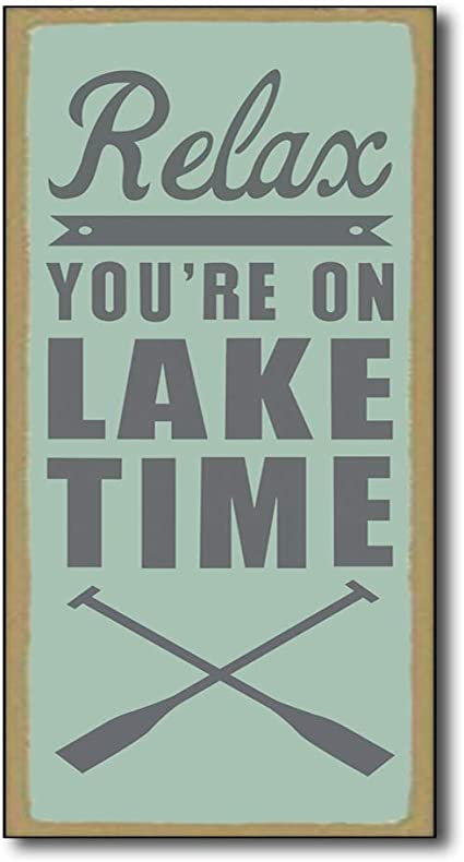 Relax You're On Lake Time Large Wooden Lake House Sign Farmhouse Blue Wall Art