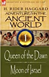 Adventures in the Ancient World, H. Rider Haggard, 1846779863