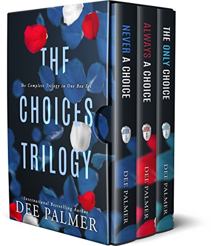The Choices Trilogy: Hot alpha male romantic suspense novels (The Choices Series) (Best New Erotic Novels)