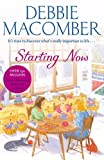 Starting Now by Debbie Macomber (11-Apr-2013) Paperback