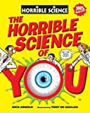 The Horrible Science of You by Arnold. Nick ( 2010 ) Hardcover