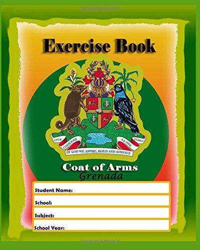 Exercise Book Coat of Arms Grenada: Diafra Thomas Nunez