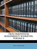 Fritz Mauthners Ausgewählte Schriften, Fritz Mauthner, 1148692800