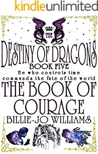 The Book of Courage (The Destiny of Dragons 5)