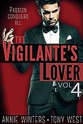 The Vigilante's Lover #4: A Romantic Suspense Series (The Vigilantes)