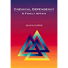Chemical Dependency: A Family Affair (Substance Abuse)