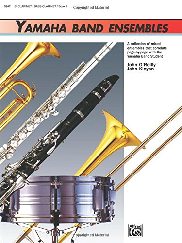 (Yamaha Band Ensembles, Book 1: Clarinet, Bass Clarinet (Yamaha Band)
