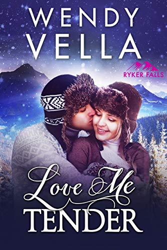 Love Me Tender (Ryker Falls Book 3)