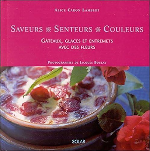 Livres gratuits en ligne Gâteaux, glaces et entremets avec des fleurs pdf ebook