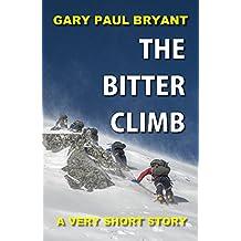The Bitter Climb: A Very Short Story