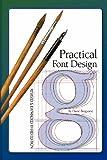 Practical Font Design, Third Edition, David Bergsland, 1460979583