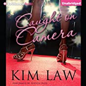 Caught on Camera | Kim Law