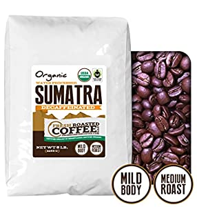 Sumatra Decaf Organic Fair Trade Coffee, Mountain Water Processed Decaf Coffee, Fresh Roasted Coffee LLC.