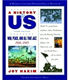 War, Peace, and All That Jazz, 1918-1945, Joy Hakim, 0195153359