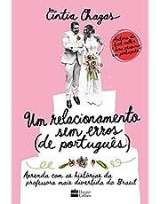 Um relacionamento sem erros (de português): Aprenda com as histórias da professora mais divertida do Brasil