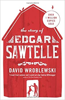 the story of edgar sawtelle Handpicked recommendations to other books that have a similar writing style or theme to the story of edgar sawtelle.