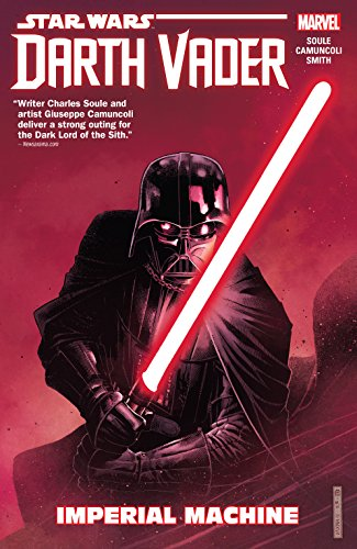Pdf Teen Star Wars: Darth Vader: Dark Lord of the Sith Vol. 1: Imperial Machine (Darth Vader (2017-2018))