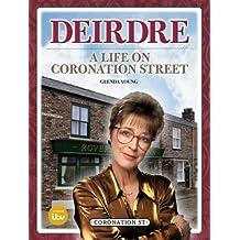 Deirdre: A Life on Coronation Street