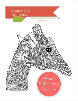 Theme Des Animaux Livre De Coloriage Pour Adultes Acorn Publishing