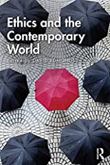 Ethics and the Contemporary World Kindle Edition