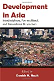 Development in Asia, Derrick M. Nault, 1599424886
