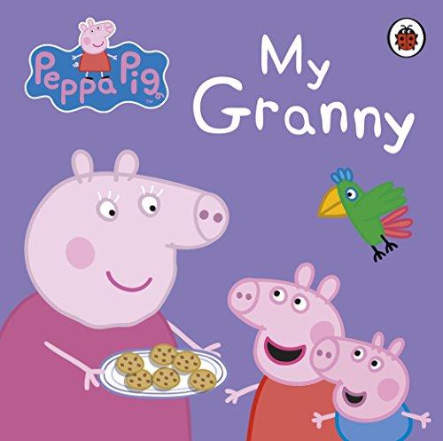 Peppa Pig: My Granny [Board book] [Jan 01, 2012] NA]()