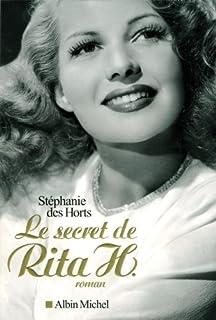 Le secret de Rita H., Des Horts, Stéphanie