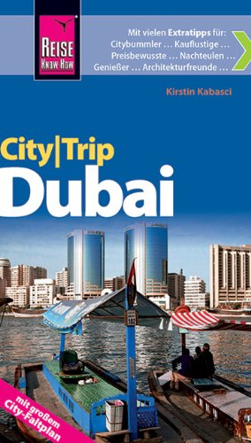Reise Know-How CityTrip Dubai: Reiseführer mit Faltplan