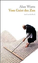 Vom Geist des Zen (insel taschenbuch)