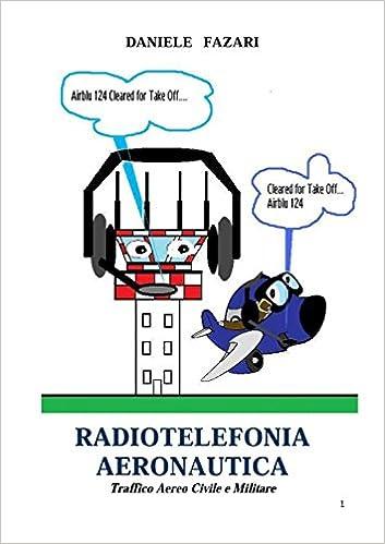 Epub Bücher kostenlos herunterladen RADIOTELEFONIA AERONAUTICA, traffico aereo civile e militare (Italian Edition) PDF RTF DJVU