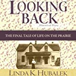 Looking Back: Butter in the Well, Book 4 | Linda K. Hubalek