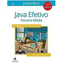 Java Efetivo: as Melhores Práticas Para a Plataforma Java