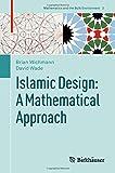 img - for Islamic Design: A Mathematical Approach (Mathematics and the Built Environment) book / textbook / text book