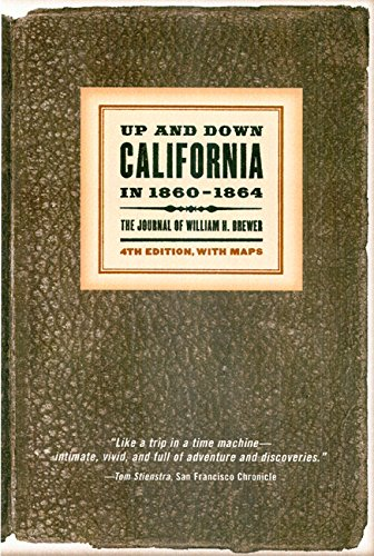 Up and Down California in 1860–1864: The Journal of William H. Brewer (Library - Ca Stores In Santa Rosa