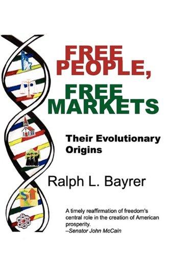 Read Online Free People, Free Markets: Their Evolutionary Origin pdf