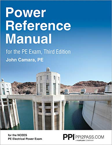 Power Reference Manual for the PE Exam (Electrical Power Engineering)