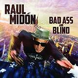 Bad Ass & Blind