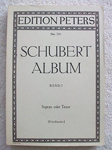 Schubert Album Band 1 Sopran oder Tenor (Editions Peters Vol. 20a)