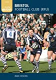 Bristol Football Club (RFU), Mark Hoskins, 0752441582