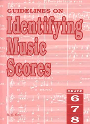 Guidelines on Identifying Music Scores Grades 6 to 8