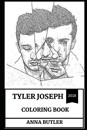 Tyler Joseph Coloring Book: Great Musical Prodigy and Talented Artist, Twenty One Pilots Rapper and Founder Inspired Adult Coloring Book (Tyler Joseph Books) - Tyler Beanie