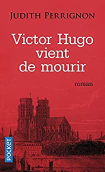 Victor Hugo vient de mourir par Perrignon